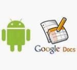 Documentos, Hojas de Cálculo y Presentaciones de Google (Android) incorporan nuevas características de edición