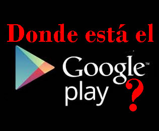 ¿Porqué muchas tablets Android no cuentan con Google Play / Gmail / Maps?