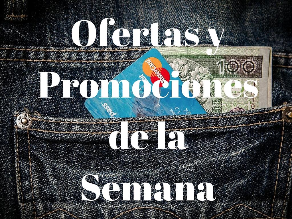 Ofertas y Promociones de la Semana