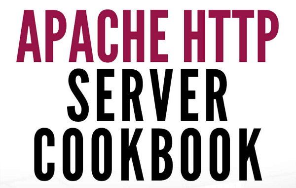 Apache HTTP Server Cookbook, eBook gratis con varios tutoriales para trabajar con este servidor web
