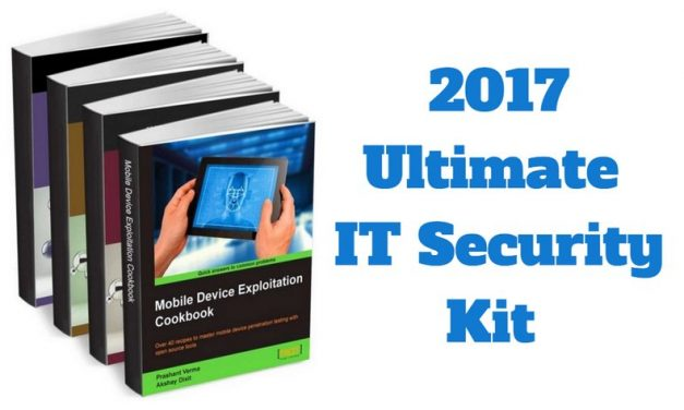 2017 Ultimate IT Security Kit gratis [eBook, Documentos y Curso], seguridad informática básica para individuos y organizaciones